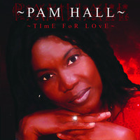 Pam Hall - Time For Love