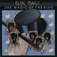 Blue Magic - The Magic Of The Blue: Greatest Hits