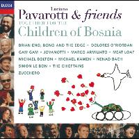 Luciano Pavarotti - Pavarotti & Friends Together For The Children Of Bosnia