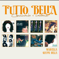 Marcella Bella - Tutto Marcella & Gianni Bella