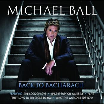 Michael Ball - Back To Bacharach