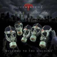 Queensryche - Welcome To The Machine
