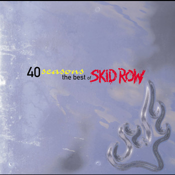 Skid Row - Best Of