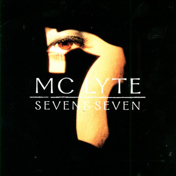 MC Lyte - Seven & Seven (Clean)