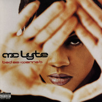 MC Lyte - Bad As I Wanna B (Explicit)