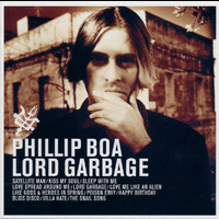 Phillip Boa - Lord Garbage