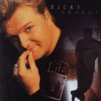 Ricky Skaggs - Life Is A Journey