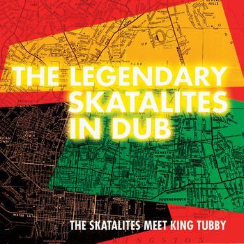 The Skatalites - The Legendary Skatalites in Dub