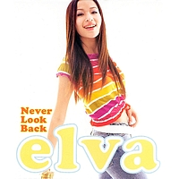 Elva Hsiao - Never Look Back