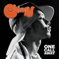 Chingy - One Call Away