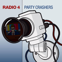 Radio 4 - Party Crashers