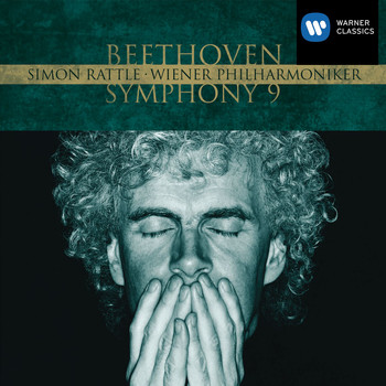 Sir Simon Rattle - Beethoven : Symphony No. 9