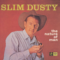 Slim Dusty - The Nature Of Man