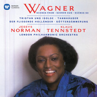 Jessye Norman/Klaus Tennstedt - Wagner: Opera Scenes and Arias [2005 - Remaster] (2005 Remastered Version)
