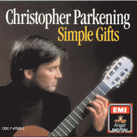 Christopher Parkening - Simple Gifts (Sacred Music For Guitar)