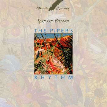 Spencer Brewer - The Piper's Rhythm