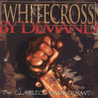 Whitecross - By Demand