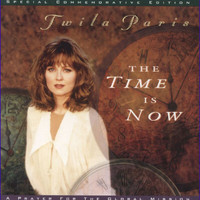 Twila Paris - The Time Is Now