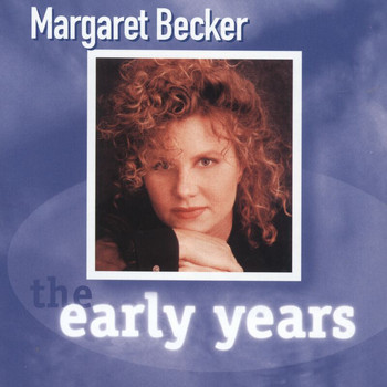 Margaret Becker - The Early Years