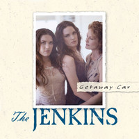 The Jenkins - Getaway Car