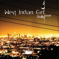West Indian Girl - Hollywood