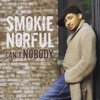 Smokie Norful - Can't Nobody
