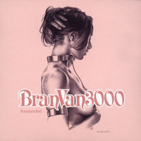 BRAN VAN 3000 FEATURING CURTIS MAYFIELD - Astounded