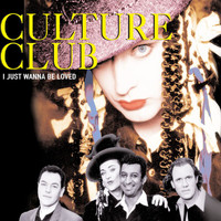 Culture Club - I Just Wanna Be Loved