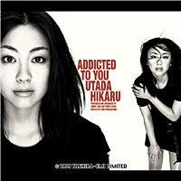 Utada Hikaru - ADDICTED TO YOU