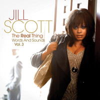 Jill Scott - The Real Thing Words And Sounds Vol. 3