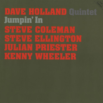 Dave Holland Quintet - Jumpin' In