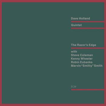 Dave Holland Quintet - The Razor's Edge