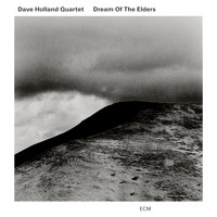 Dave Holland Quartet - Dream Of The Elders