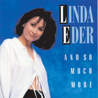 Linda Eder - And So Much More