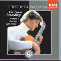 Christopher Parkening - Christopher Parkening: The Great Recordings