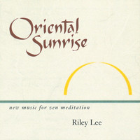 Riley Lee - Oriental Sunrise