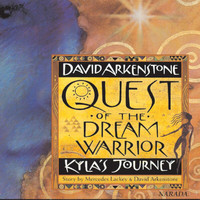 David Arkenstone - Quest Of The Dream Warrior