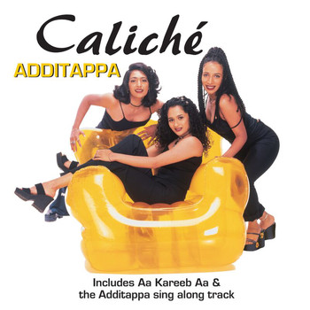 Caliché - Additappa