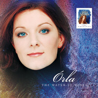 Órla Fallon - Celtic Woman Presents: The Water Is Wide