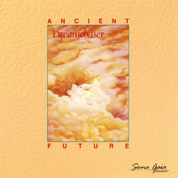 Ancient Future - Dreamchaser