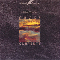 Richard Souther - Cross Currents