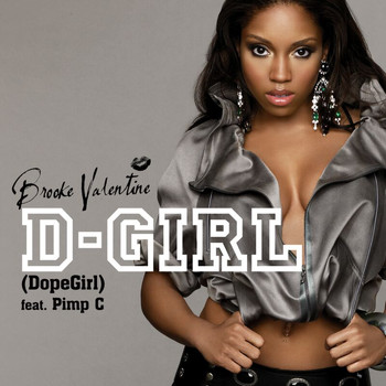 Brooke Valentine - D Girl