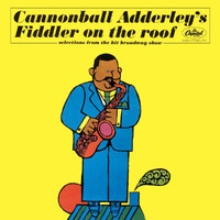 Cannonball Adderley - Fiddler On The Roof