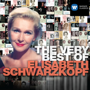 Elisabeth Schwarzkopf - The Very Best of Elisabeth Schwarzkopf