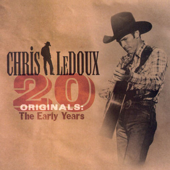 Chris LeDoux - 20 Originals: The Early Years