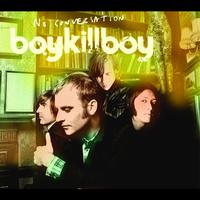 Boy Kill Boy - No Conversation (Comm CD)