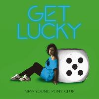 New Young Pony Club - Get Lucky (Remixes - UK)
