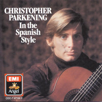 Christopher Parkening - In The Spanish Style