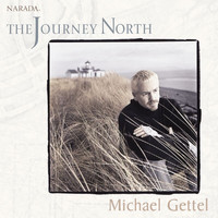 Michael Gettel - The Journey North