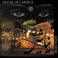 Axiom Of Choice - Niya Yesh